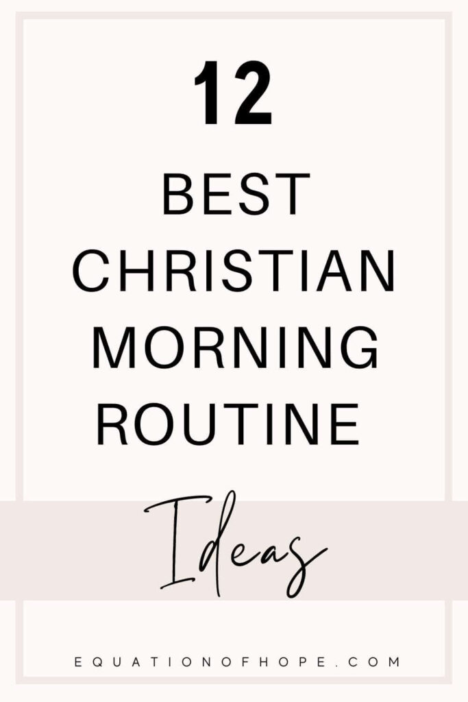 12 best christian morning routine ideas