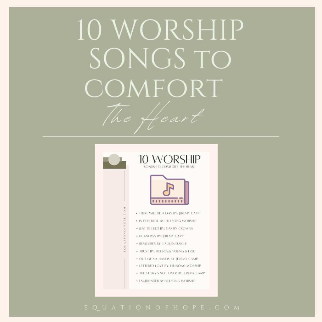 10 worship songs to comfort the heart resource library