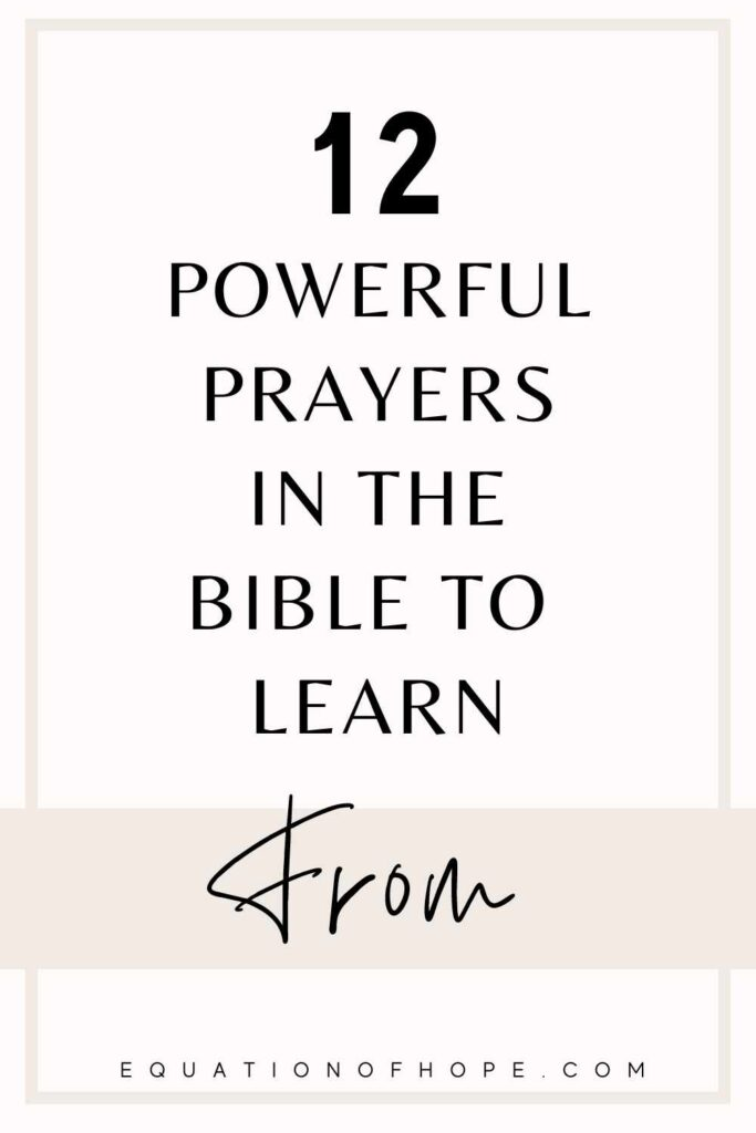 12 powerful prayers in the bible to learn from
