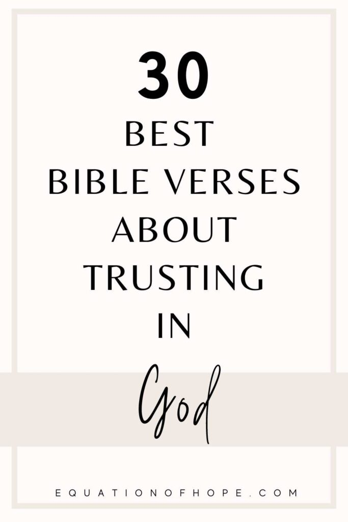 30 best bible verses about trusting in God