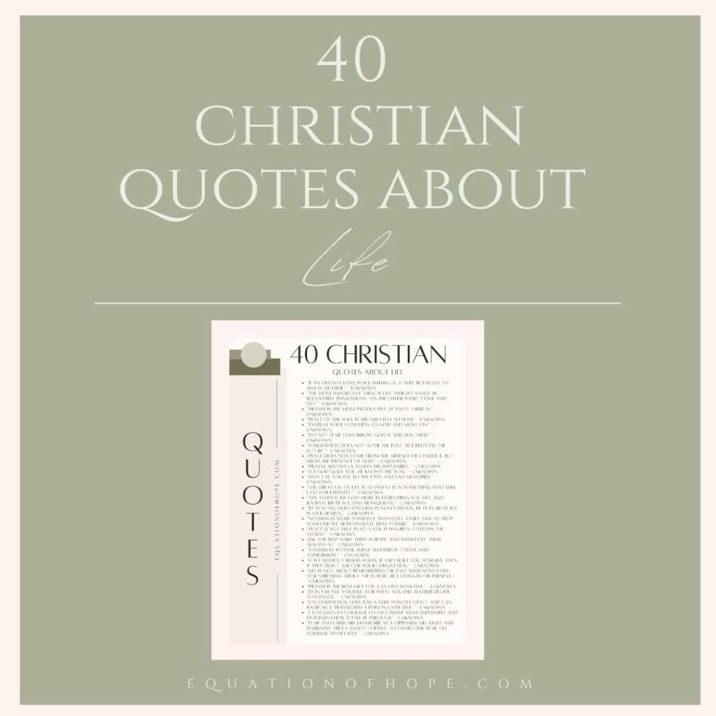 40 christian quotes about life resource library
